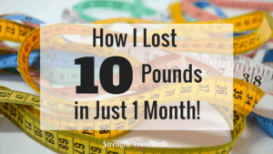 Want to know a sorta simple way to lose weight? Find out here how I lost 10 pounds in just one month (and you can, too!)