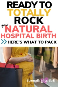 Getting ready to rock a natural birth with a hospital bag packed with essentials