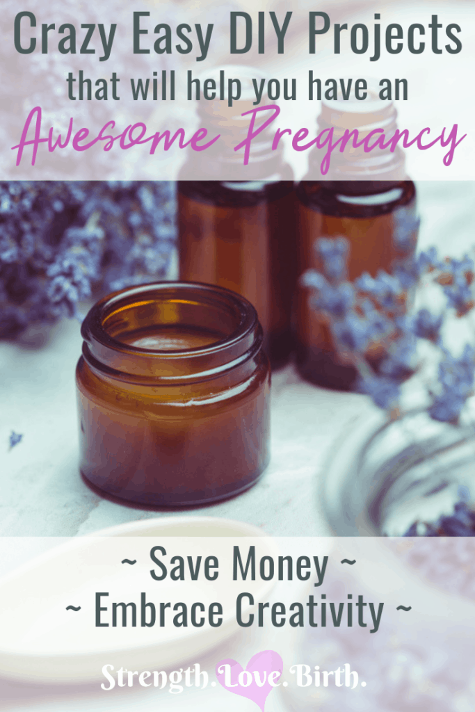 DIY Pregnancy Projects to Help Make Your Pregnancy So Much Better (and Cheaper!)