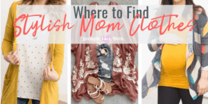 Where to Find Stylish Mom Clothes, even if pregnant, nursing, or in extended\plus sizes