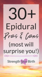 More than 30 pros and cons to getting an epidural