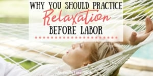 Practicing Relaxation Before Labor