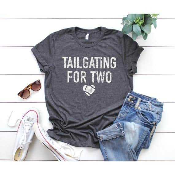 Cute Pregnancy Announcement Shirts for football fans that say Tailgating for Two